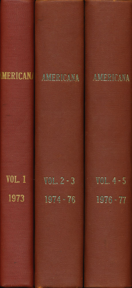 The American Heritage Society's Americana All Issues for 1973-1977 Bound in 3 Volumes. Michael Durham.