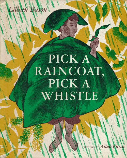 Pick a Raincoat, Pick a Whistle. Lillian Bason.