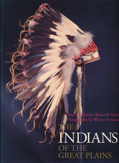 The Indians of the Great Plains. Norman Bancroft-Hunt.