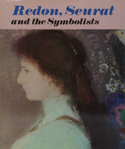 Redon, Seurat and the Symbolists. ANON.