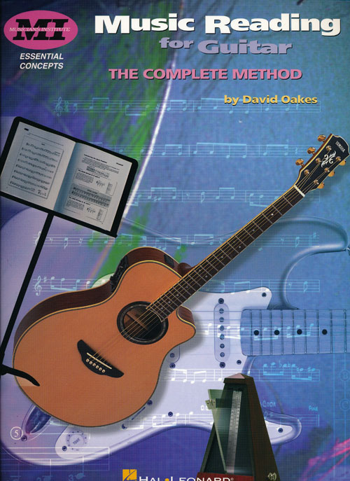 Music Reading for Guitar The Complete Method. David Oakes.