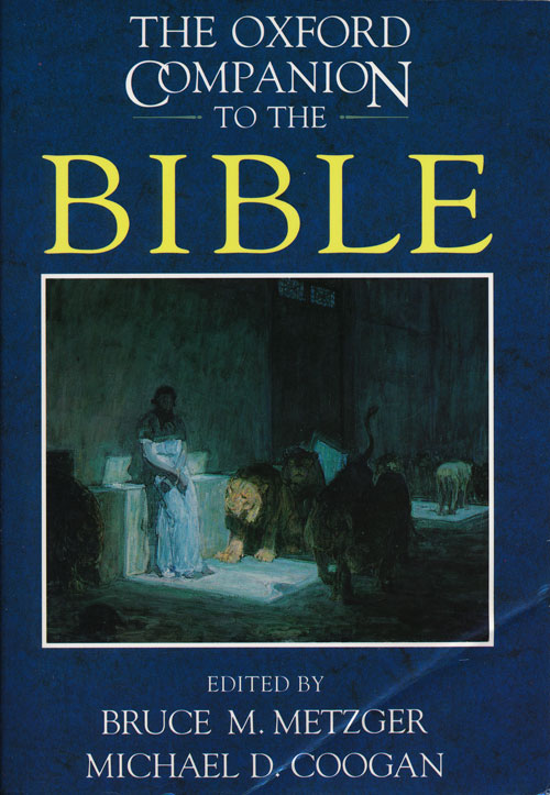 The Oxford Companion to the Bible. Bruce M. Metzger, Michael David Coogan.