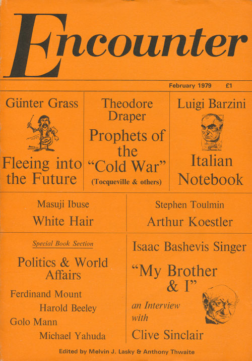 Encounter February 1979. Melvin Lasky, Masuji Ibuse, Gunter Grass, Dannie Abse, John Gohorry, Anthony Thwaite, Patric Dickinson, Marina Warner, William Peskett, Seamus Heaney.