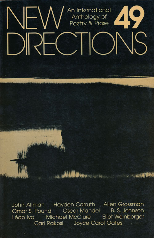 New Directions in Prose and Poetry, 49. James Laughlin, Joyce Carol Oates, Hayden Carruth, Maxine Chernoff.