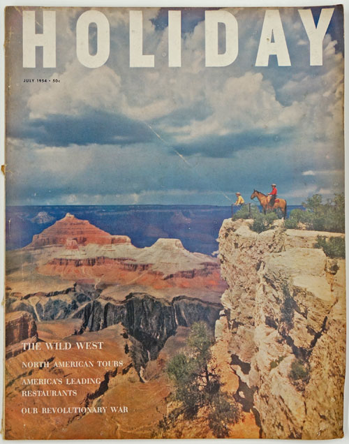 Holiday, July 1954 Vol. 16, No. 1. John Steinbeck, Bernard Devoto.