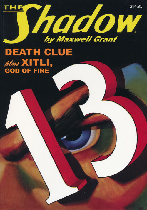 The Shadow # 67:Death Clue and Xitli, God of Fire. Maxwell Grant, Walter B. Gibson.