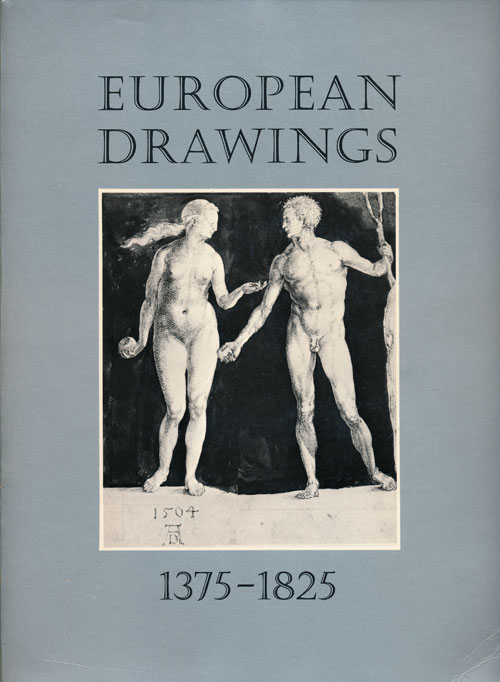 European Drawings, 1375-1825. Cara D. Denison, Helen B. Mules, Jane V. Shoaf.