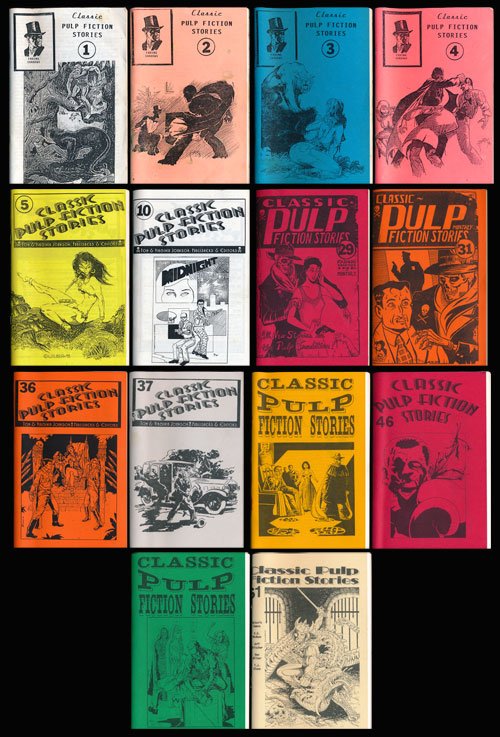 Classic Pulp Fiction Stories 14 Issues Numbers 1-5, 10, 29, 31, 36-37 45-47, and 61. Tom Johnson, Virginia Johnson.
