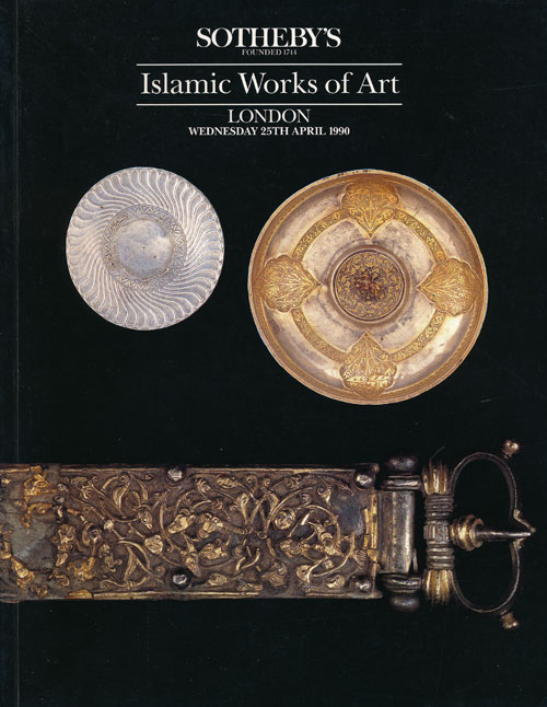 Sotheby's Islamic Works of Art: London Wednesday 25th April 1990. Sotheby's.
