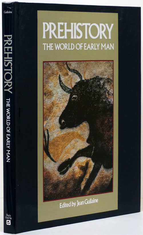 Prehistory The World of Early Man. Jean Guilaine.