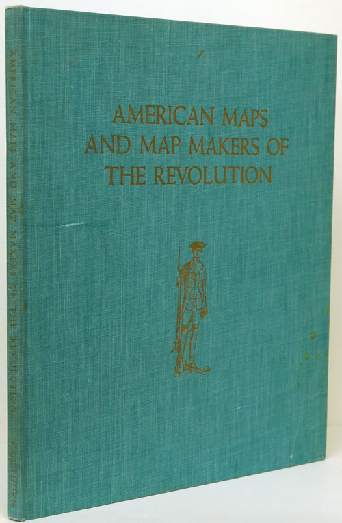 American Maps and Map Makers of the Revolution. Peter J. Guthorn.