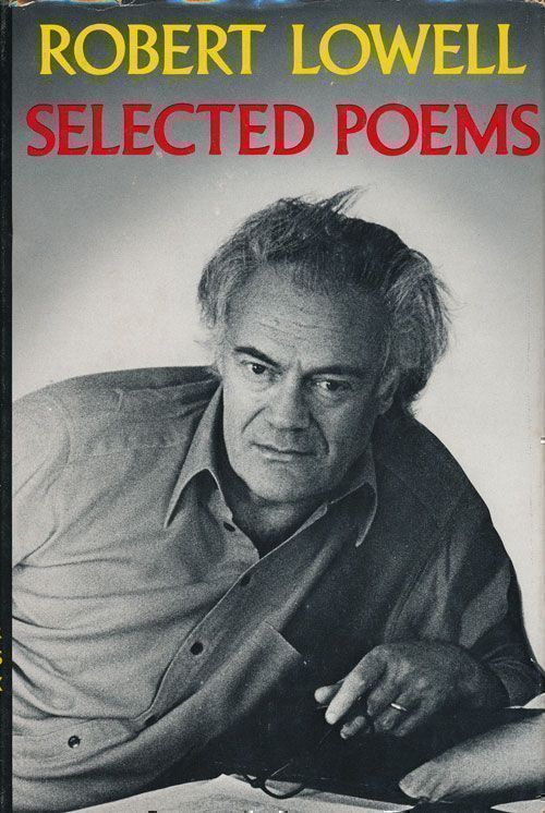 Selected Poems. Robert Lowell.