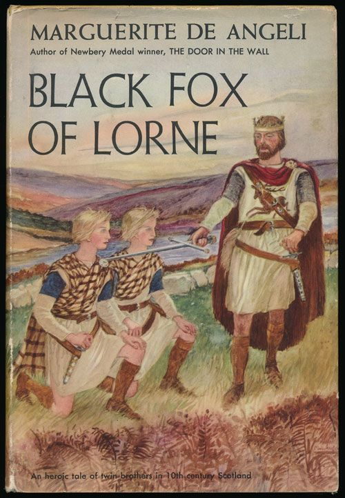 Black Fox of Lorne An Heroic Tale of Twin Brothers in 10th Century Scotland. Marguerite De Angeli.