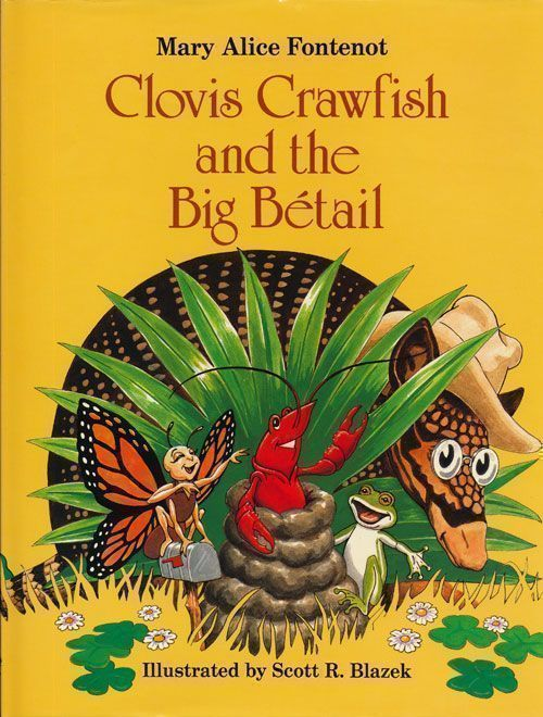 Clovis Crawfish and the Big Betail. Mary Alice Fontenot.