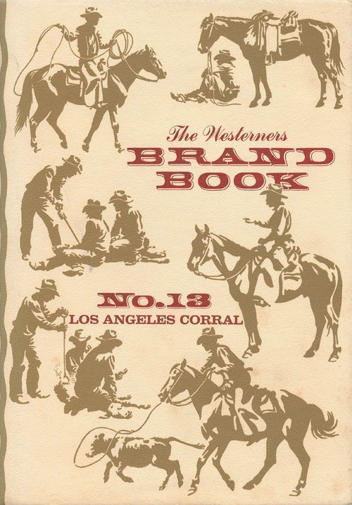 The Westerners Brand Book Number 13, Los Angeles Corral. William Kimes.