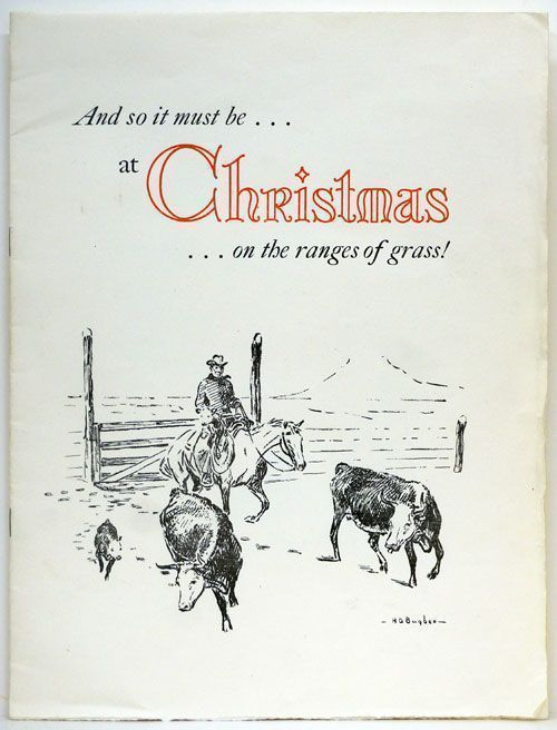And so it Must Be...at Christmas...on the Ranges of Grass! J. Evetts Haley.