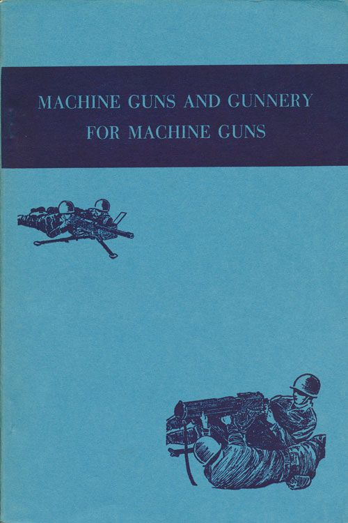 Machine Guns and Gunnery for Machine Guns