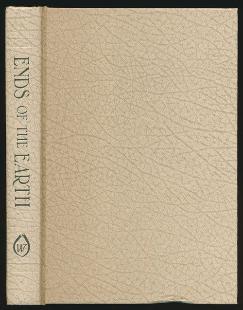 Ends of the Earth. Roy Chapman Andrews.
