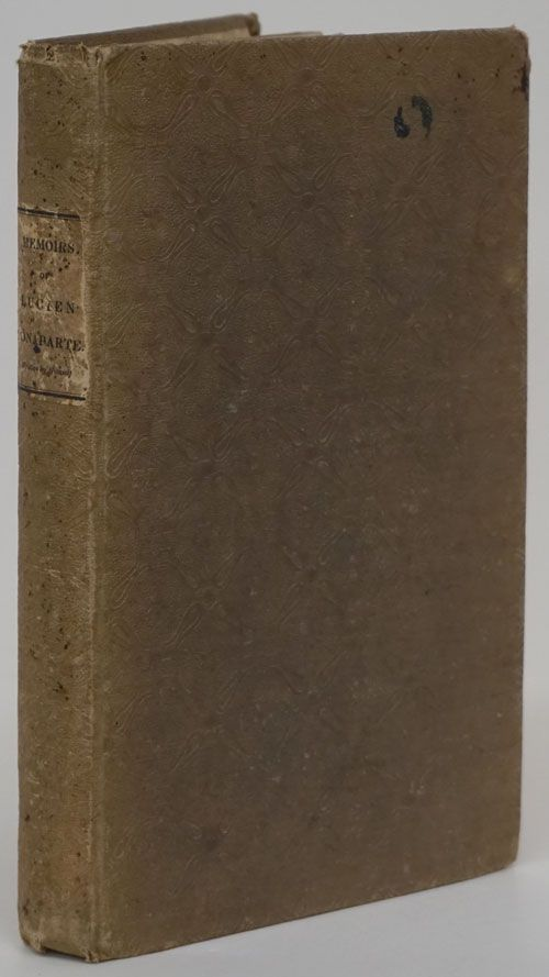 Memoirs of Lucien Bonaparte, Prince of Canino, Part the First, from the Year 1792 to the Year 8 of the Republic. Lucien Bonaparte.