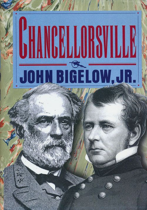 Chancellorsville. John Bigelow Jr.