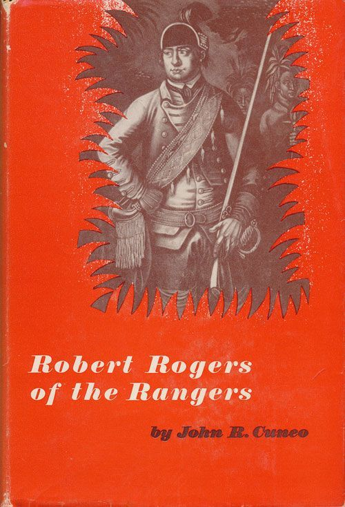 Robert Rogers of the Rangers. John Cuneo.