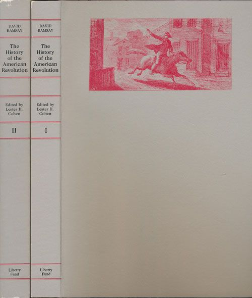 The History of the American Revolution in Two Volumes (Both Volumes Complete). David Ramsay.