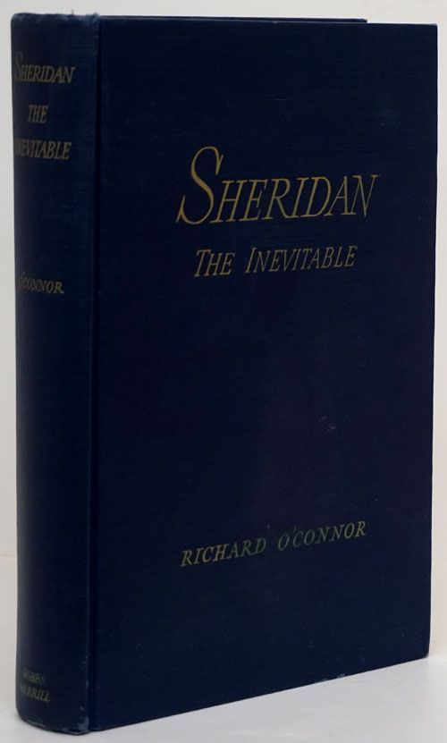 Sheridan the Inevitable. Richard O'Connor.
