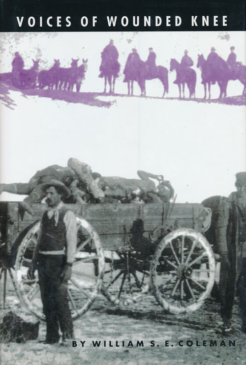 Voices of Wounded Knee. William S. E. Coleman.