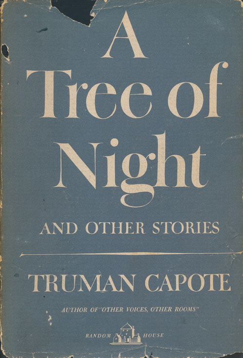 A Tree of Night And Other Stories. Truman Capote.