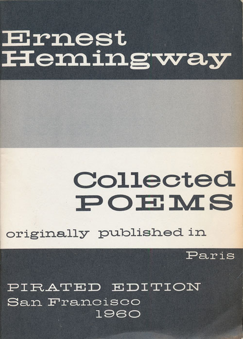 Collected Poems Originally Published in Paris. Ernest Hemingway.