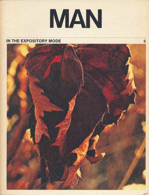 Man: in the Expository Mode 5. Norman Mailer, Isaac Asimov, Henry David Thoreau, Leo Rosten, Etc.