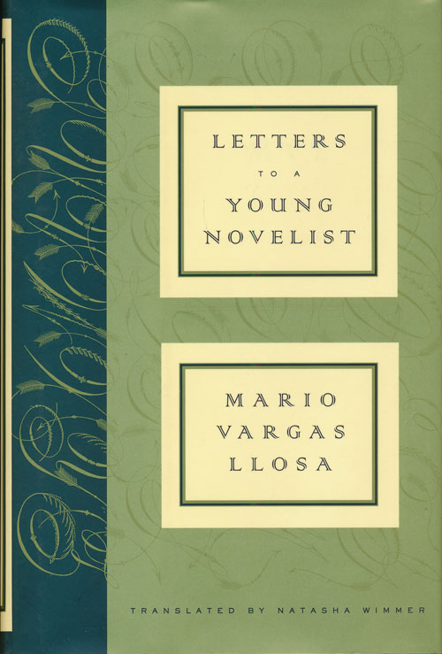 Letters to a Young Novelist. Mario Vargas Llosa.