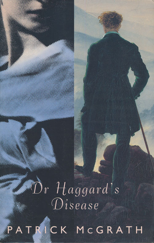 Dr. Haggard's Disease. Patrick McGrath.