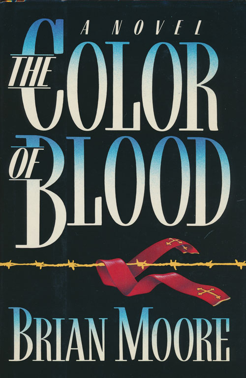 The Color of Blood. Brian Moore.