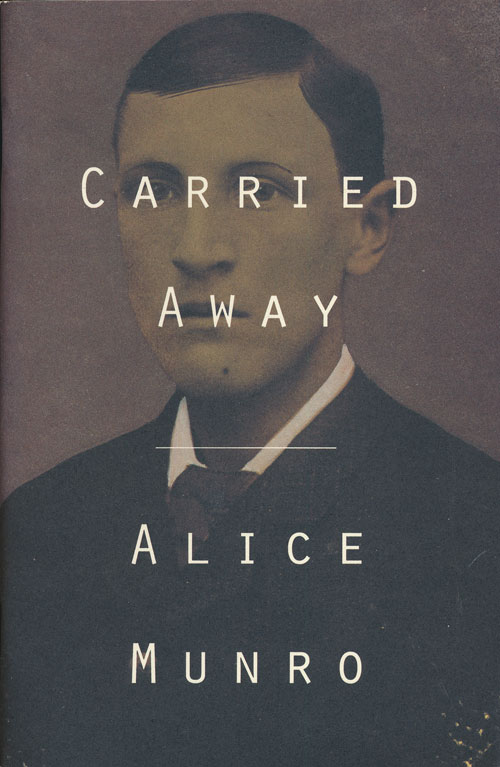 Carried Away. Alice Munro.