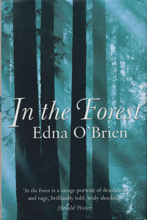 In the Forest. Edna O'Brien.