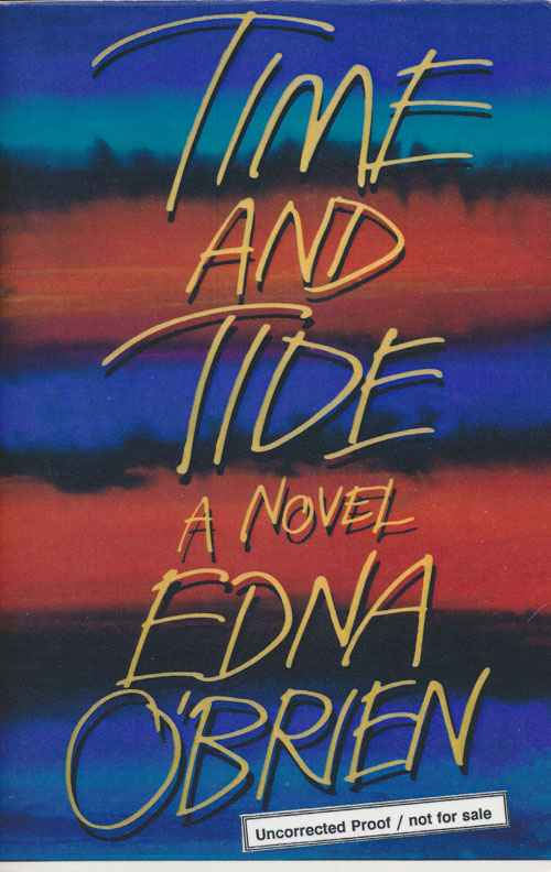 Time and Tide A Novel. Edna O'Brien.