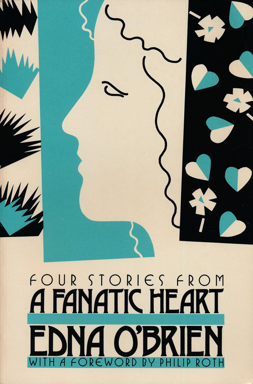 """Four Stories from """"A Fanatic Heart"""" Edna O'Brien."""
