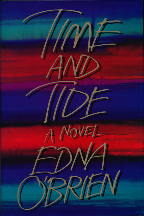 Time and Tide. Edna O'Brien.