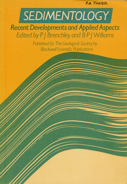 Sedimentology Recent Developments and Applied Aspects. P. J. Brenchley, B. P. J. Williams.