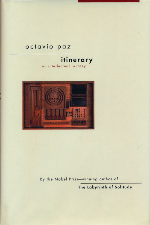 Itinerary An Intellectual Journey. Octavio Paz.
