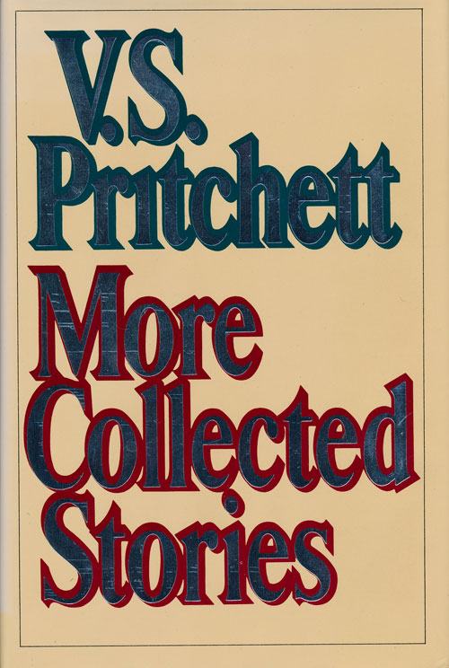 More Collected Stories. V. S. Pritchett.