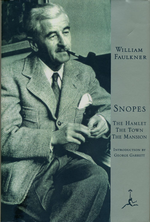 Snopes: the Hamlet, the Town, the Mansion. William Faulkner.