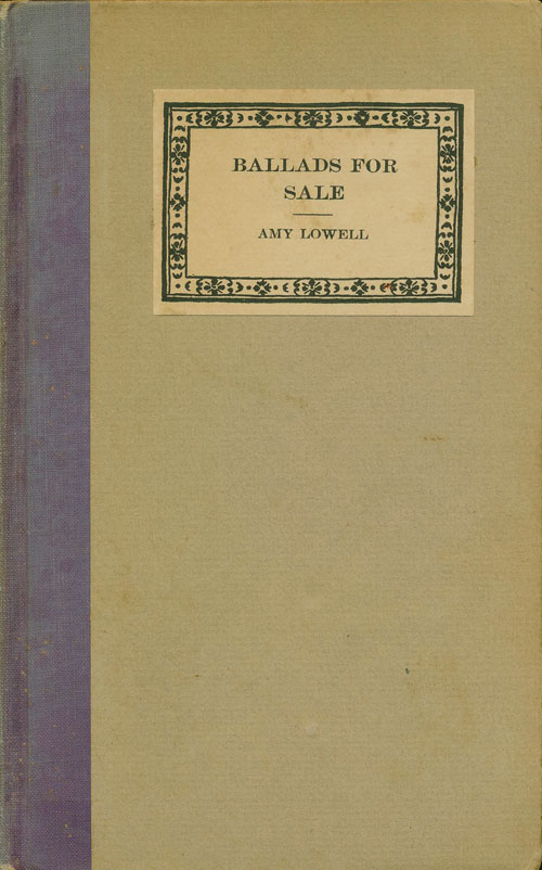 Ballads for Sale. Amy Lowell.