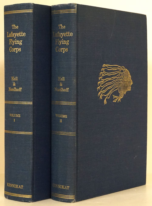 The Lafayette Flying Corps Two Volumes. James Norman Hall, Charles Bernard Nordhoff.