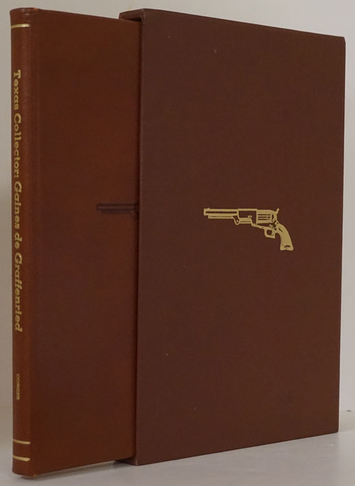 Texas Collector: Gaines De Graffenried. Roger N. Conger.