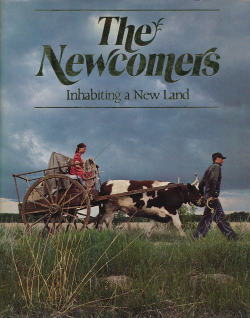 The Newcomers Inhabiting a New Land. Alice Munro, Timothy Findley, Guy Fournier, David Humphreys, Etc.