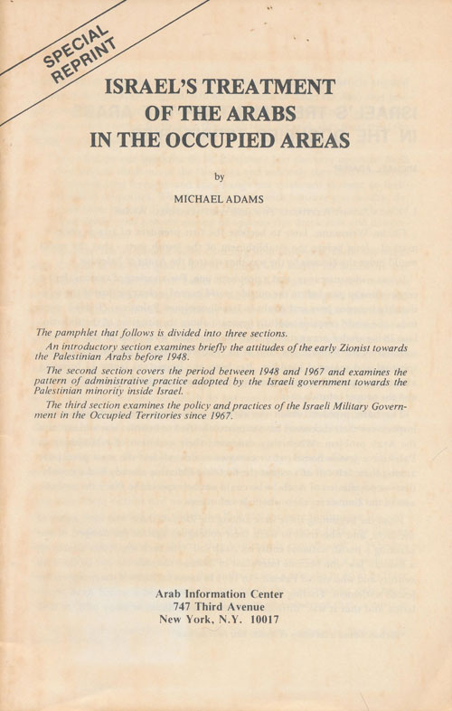 Israel's Treatment of the Arabs in the Occupied Areas. Michael Adams.