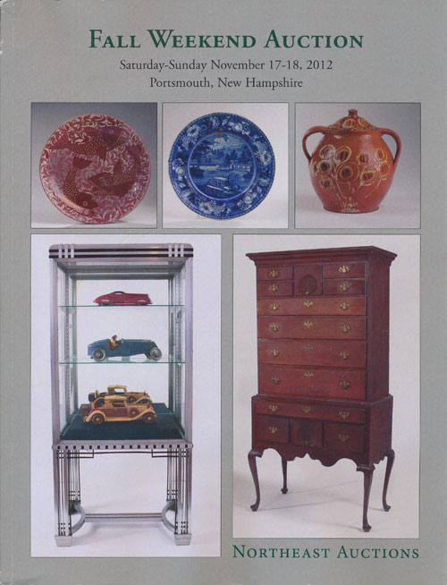 Northeast Auctions: Fall Weekend Auction November 17-18, 2012 Portsmouth, New Hampshire. Ronald Bourgeault.
