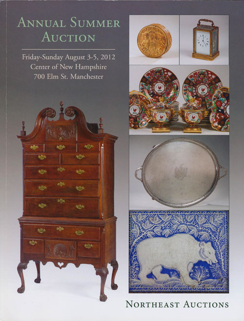 Northeast Auctions: Annual Summer Americana Auction August 3-5, 2012 Center of New Hampshire, 700 Elm St. , Manchester. Ronald Bourgeault.